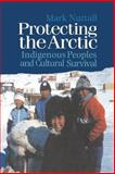 Protecting the Arctic 1st Edition