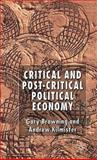 Critical and Post-Critical Political Economy 9780333963555