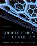 Society, Ethics, and Technology 5th Edition