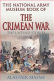 The National Army Museum Book of the Crimean War 9780283073557