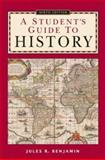 A Student's Guide to History 9780312403560