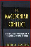 The Macedonian Conflict 9780691043562