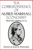 The Correspondence of Alfred Marshall, Economist 9780521023566