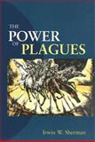 The Power of Plagues 1st Edition