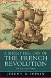 A Short History of the French Revolution 5th Edition
