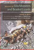 Biology of Gila Monsters and Beaded Lizards 9780520243576