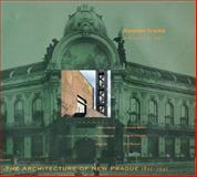 The Architecture of New Prague, 1895-1945 9780262193580