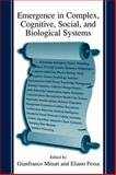 Emergence in Complex, Cognitive, Social, and Biological Systems 9780306473586