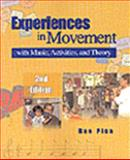Experiences in Movement with Music, Activities and Theory 9780766803589