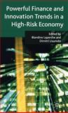 Powerful Finance and Innovation Trends in a High-Risk Economy 9780230553590