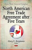 North American Free Trade Agreement after Five Years 9781611223590