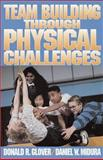 Team Building Through Physical Challenges