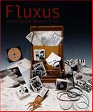 Fluxus and the Essential Questions of Life 9780226033594