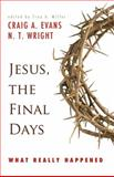 Jesus, the Final Days