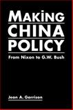 Making China Policy 9781588263605