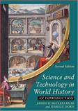 Science and Technology in World History 2nd Edition