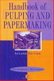 Handbook of Pulping and Papermaking 9780120973620