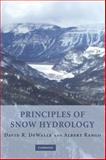 Principles of Snow Hydrology 9780521823623