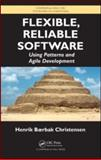Flexible, Reliable Software