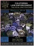 California Law Enforcement Tactical Unit Patches Reference Guide 9780976623632