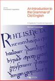 An Introduction to the Grammar of Old English 9781845533632