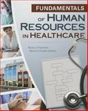 Fundamentals of Human Resources in Healthcare 3rd Edition