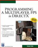 Programming a Multiplayer FPS in DirectX 9781584503637