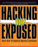 Hacking Exposed VoIP 9780072263640
