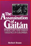 The Assassination of Gaitan 9780299103644