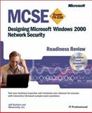 MCSE Designing Microsoft Windows 2000 Network Security Readiness Review; Exam 70-220 9780735613652