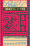 Downsizing the State 9780271023656