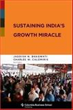 Sustaining India's Growth Miracle 9780231143660