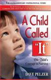 "A Child Called ""It"" 9781558743663"