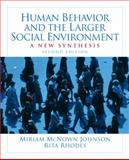 Human Behavior and the Larger Social Environment 2nd Edition