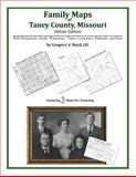 Family Maps of Taney County, Missouri, Deluxe Edition 9781420313680