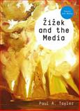 Zizek and the Media 9780745643687