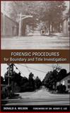 Forensic Procedures for Boundary and Title Investigation 9780470113691