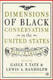 Dimensions of Black Conservatism in the U. S. 9780312293703