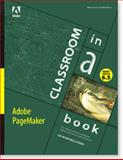 Adobe Pagemaker 6. 5 Classroom in a Book 9781568303703