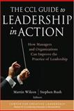 The CCL Guide to Leadership in Action 9780787973704