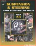 NATEF Standards Job Sheet - A4 Suspension and Steering 9780766863705