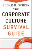The Corporate Culture Survival Guide 2nd Edition