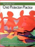Handbook for Child Protection Practice 9780761913719