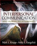 Interpersonal Communication and Human Relationships 6th Edition
