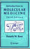Introduction to Molecular Medicine 9780387953724