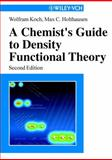 A Chemist's Guide to Density Functional Theory 9783527303724