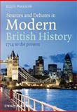 Sources and Debates in Modern British History 1st Edition