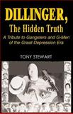 Dillinger, the Hidden Truth 9781401053727