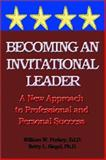 Becoming an Invitational Leader 9780893343729