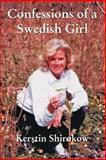 Confessions of a Swedish Girl 9780595453733
